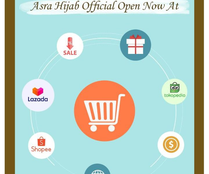 Asra Hijab Store Kini Hadir di Marketplace Shopee, Tokopedia, Lazada